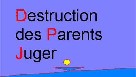 DPJ = Destruction des Parents et Jeunes ?